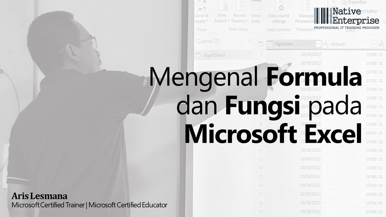Mengenal Formula dan Fungsi pada Excel